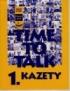 TIME TO TALK 1 • KAZETY (4)