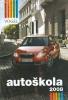 AUTOŠKOLA 2008 + CD KOMPLET