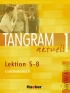 TANGRAM AKTUELL 1 – LEKTION 5–8 LEHRERHANDBUCH