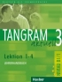TANGRAM AKTUELL 3 – LEKTION 1–4 LEHRERHANDBUCH