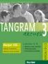 TANGRAM AKTUELL 3 – LEKTION 5–8 GLOSSAR XXL NĚMECKO-ČESKÝ SLOVNÍČEK – PŘEHLED GRAMATIKY – KOMUNIKAČNÍ PROSTŘEDKY