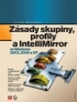 ZÁSADY SKUPINY, PROFILY A INTELLIMIRROR VE WINDOWS 2003, 2000 A XP